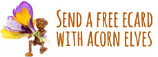 Send a free ecard with acorn elves to anyone